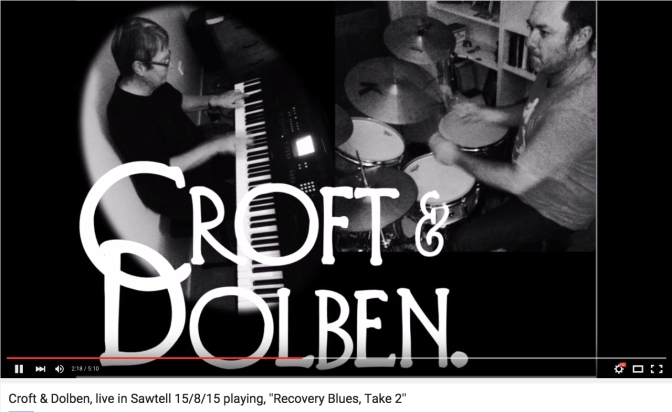 CROFT AND DOLBEN – RECOVERY BLUES TAKE TWO – FRESH FROM NORTH COAST NSW AUSTRALIA